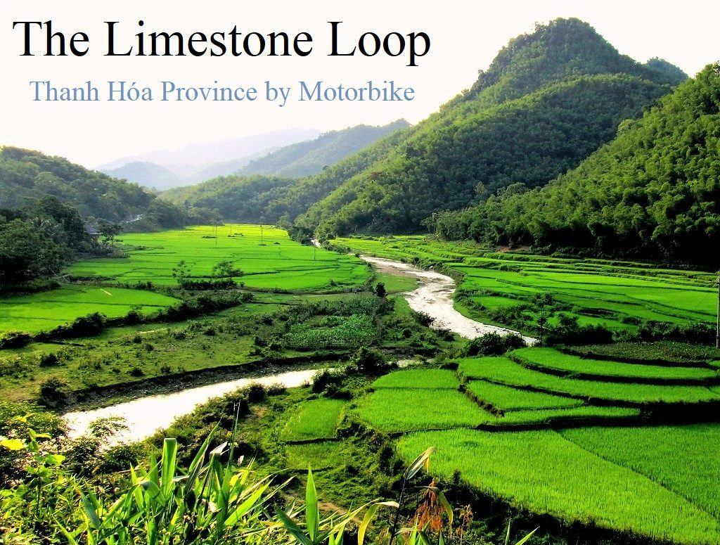 The Limestone Loop, Thanh Hoa Province, Vietnam