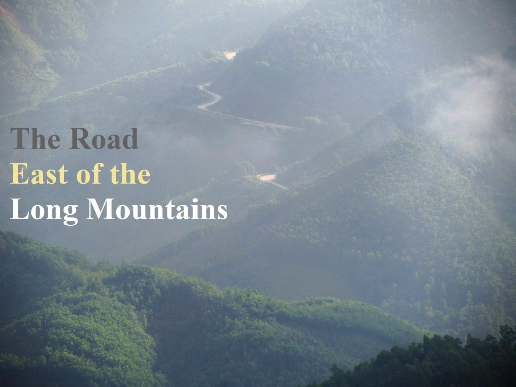 The Road East of the Long Mountains, Duong Truong Son Dong, Vietnam