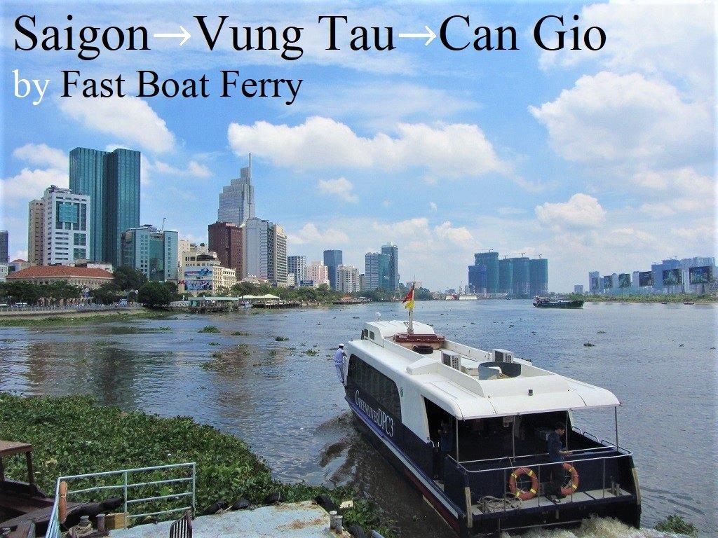 Saigon→Vung Tau→Can Gio ferry boat, Vietnam