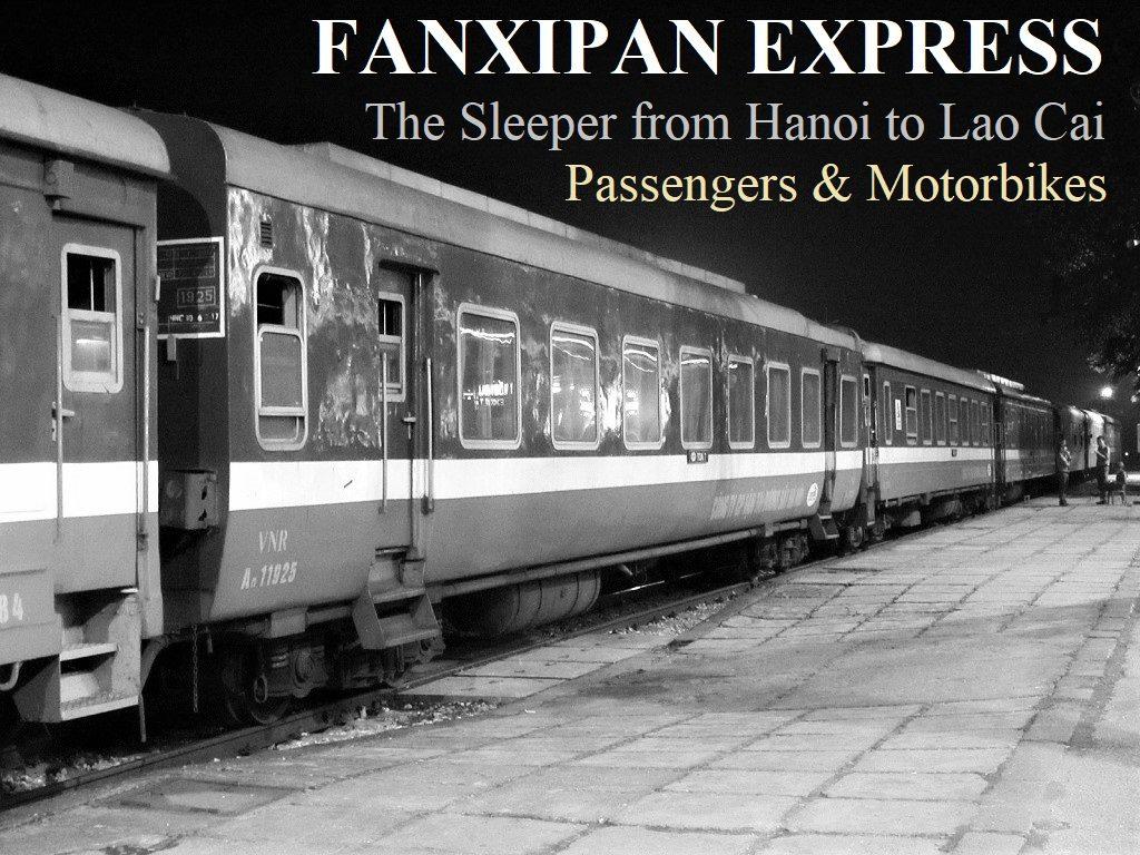 Fanxipan Express, sleeper train, Hanoi to Lao Cai, Vietnam
