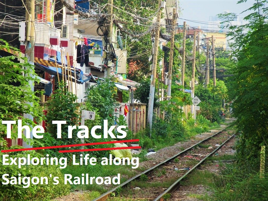 Exploring Saigon's Rail Tracks, A Guide