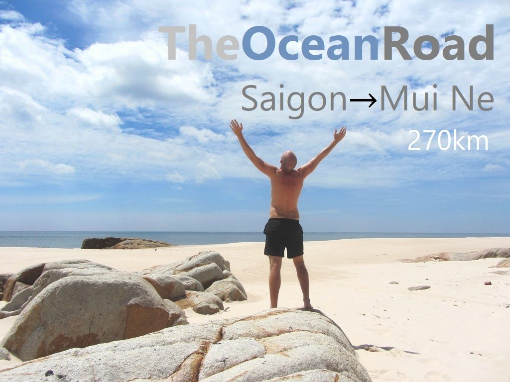 The Ocean Road: Saigon to Mui Ne, Vietnam