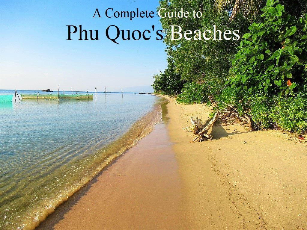 Phu Quoc's Beaches, a guide, Vietnam