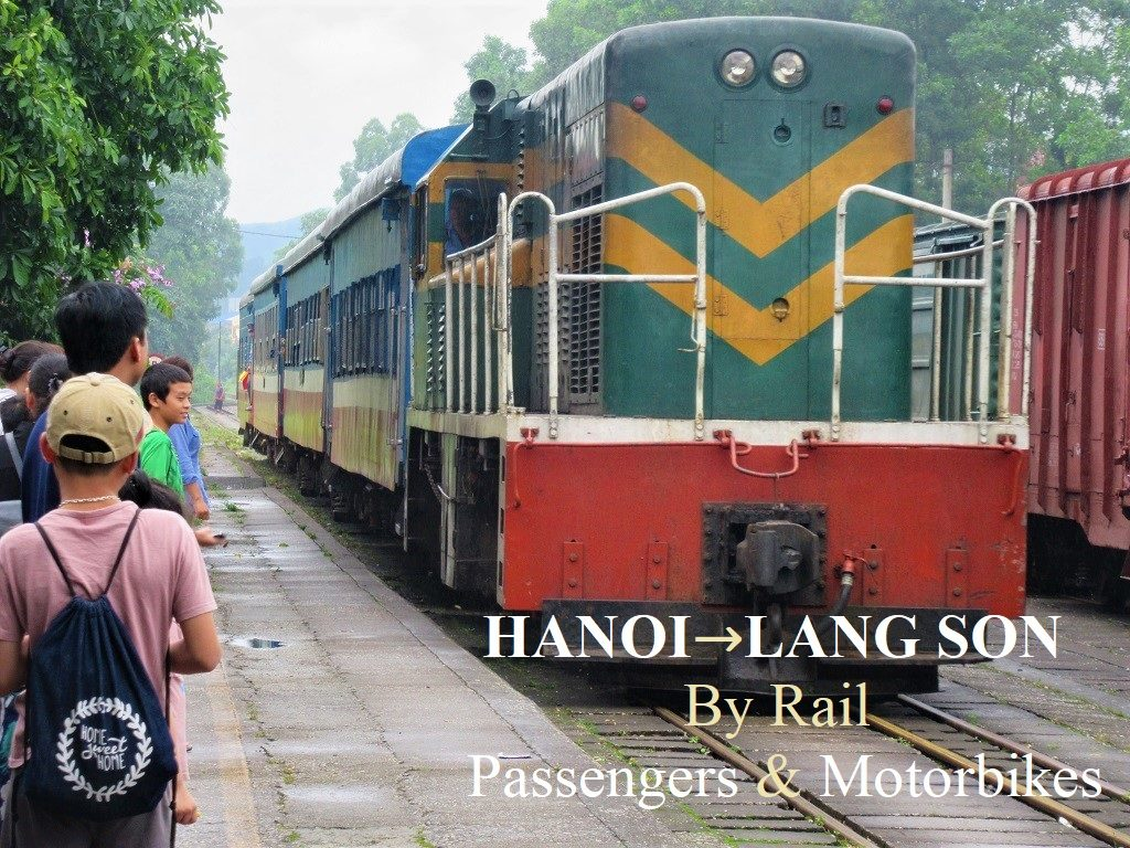 Hanoi-Lang Son-Dong Dang by train, Vietnam