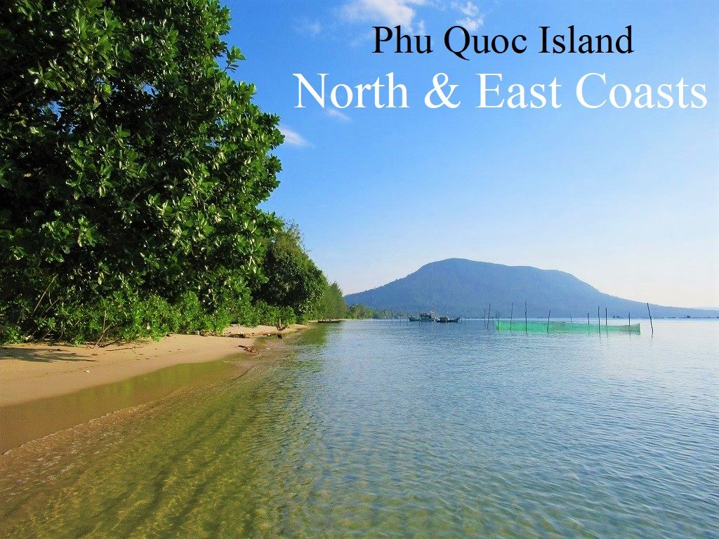 Phu Quoc Island, North & East Coasts