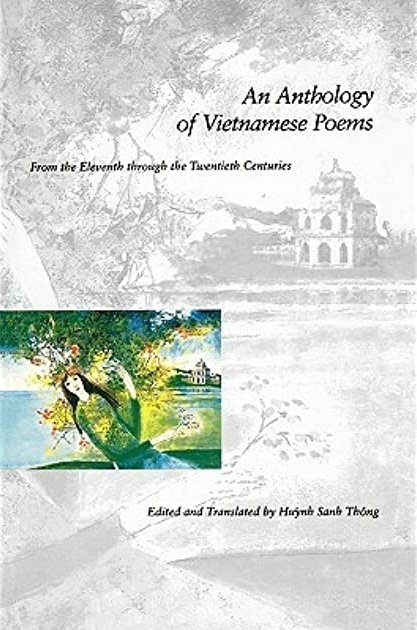 An Anthology of Vietnamese Poems by Huynh Sanh Thong