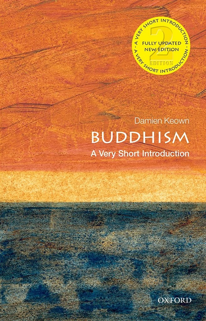 Buddhism A Very Short Introduction by Damien Keown