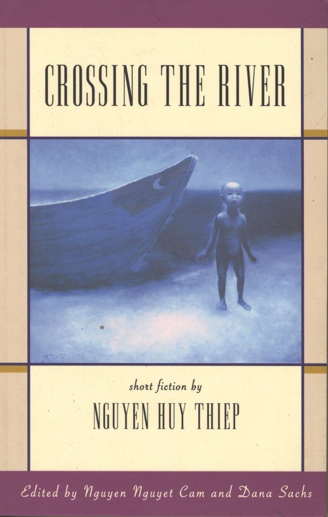 Crossing the River, Short Stories by Nguyen Huy Thiep
