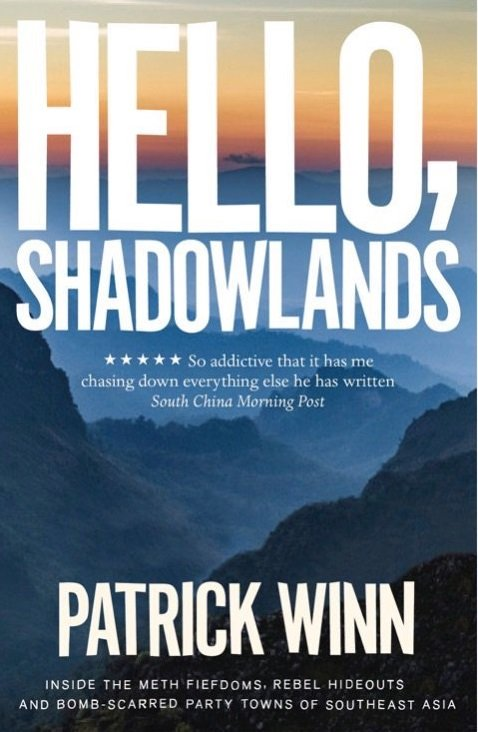 Hello, Shadowlands by Patrick Winn