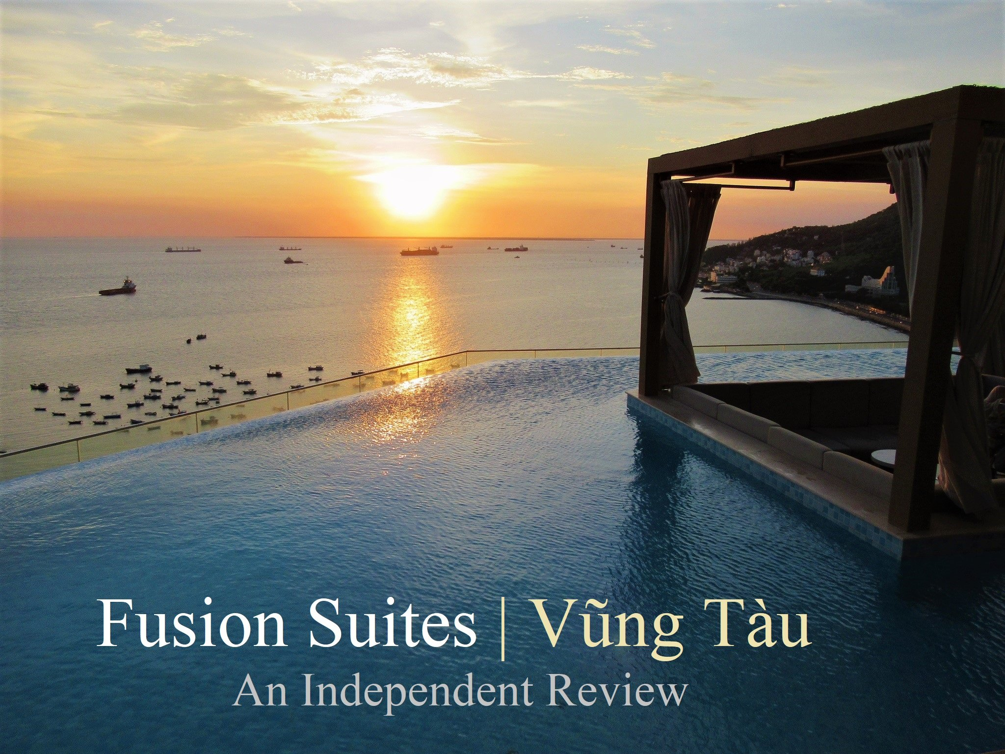 Fusion Suites Vung Tau, An Independent Review