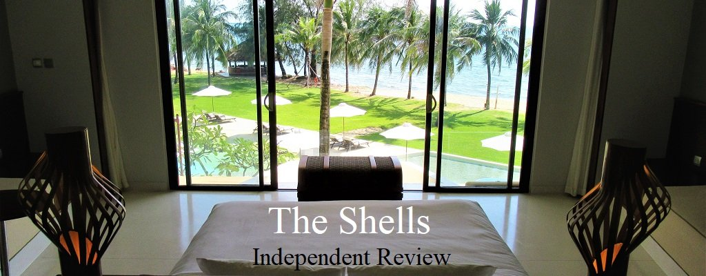 The Shells Resort, Phu Quoc Island, Vietnam Independent Review