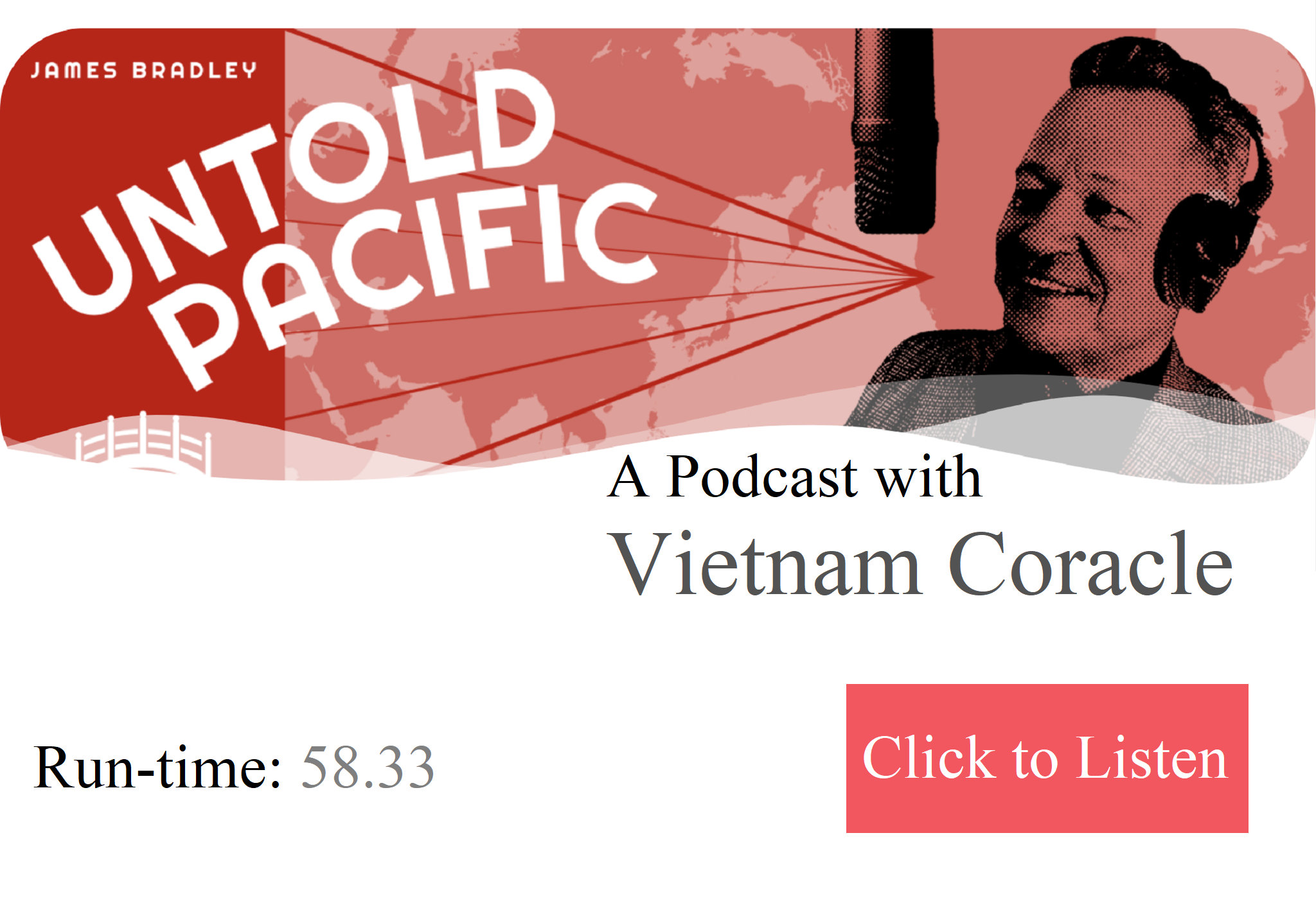 Vietnam Coracle on the Untold Pacific Podcast with James Bradley