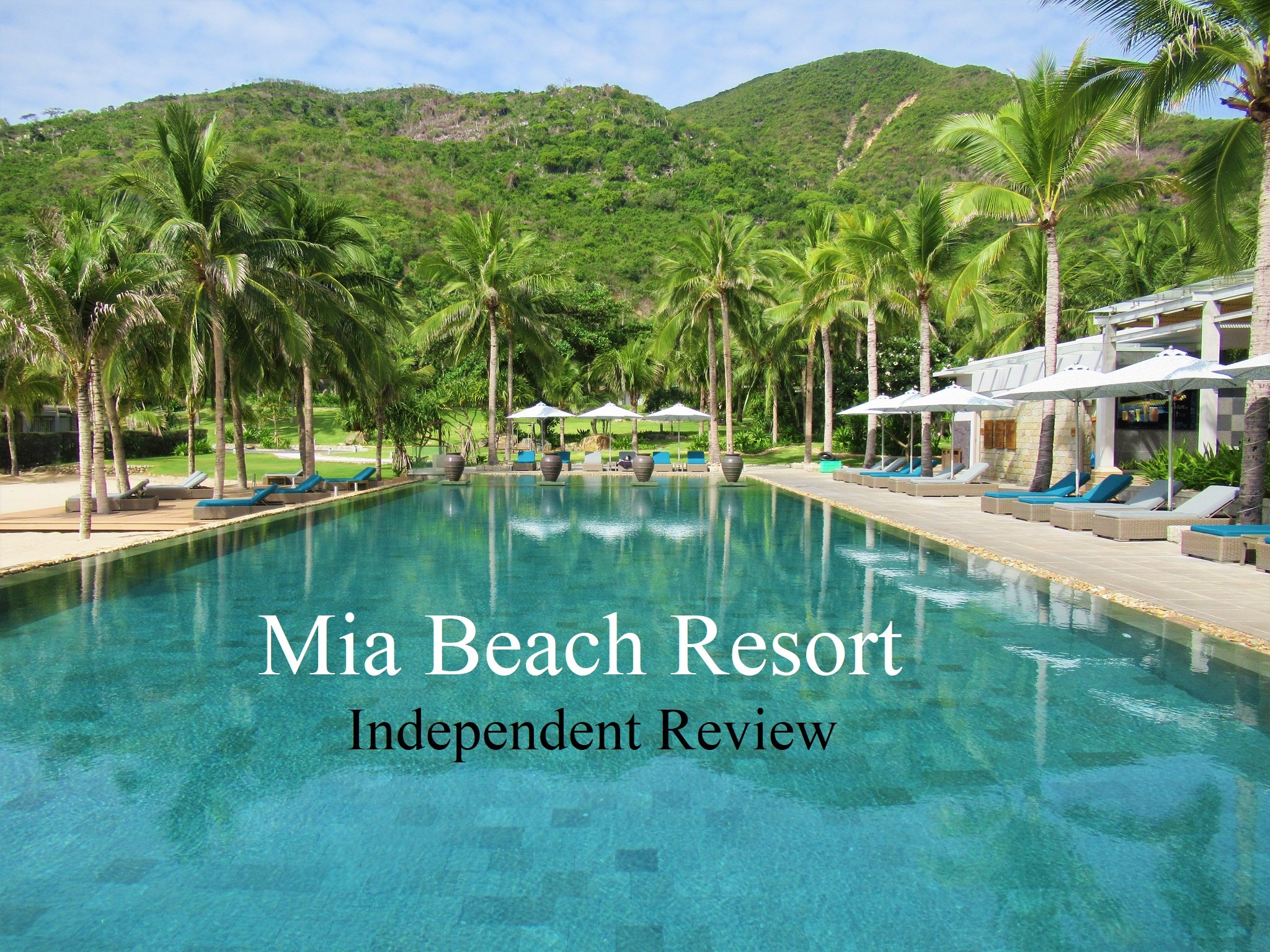 Mia Resort Nha Trang, Vietnam, Independent Review