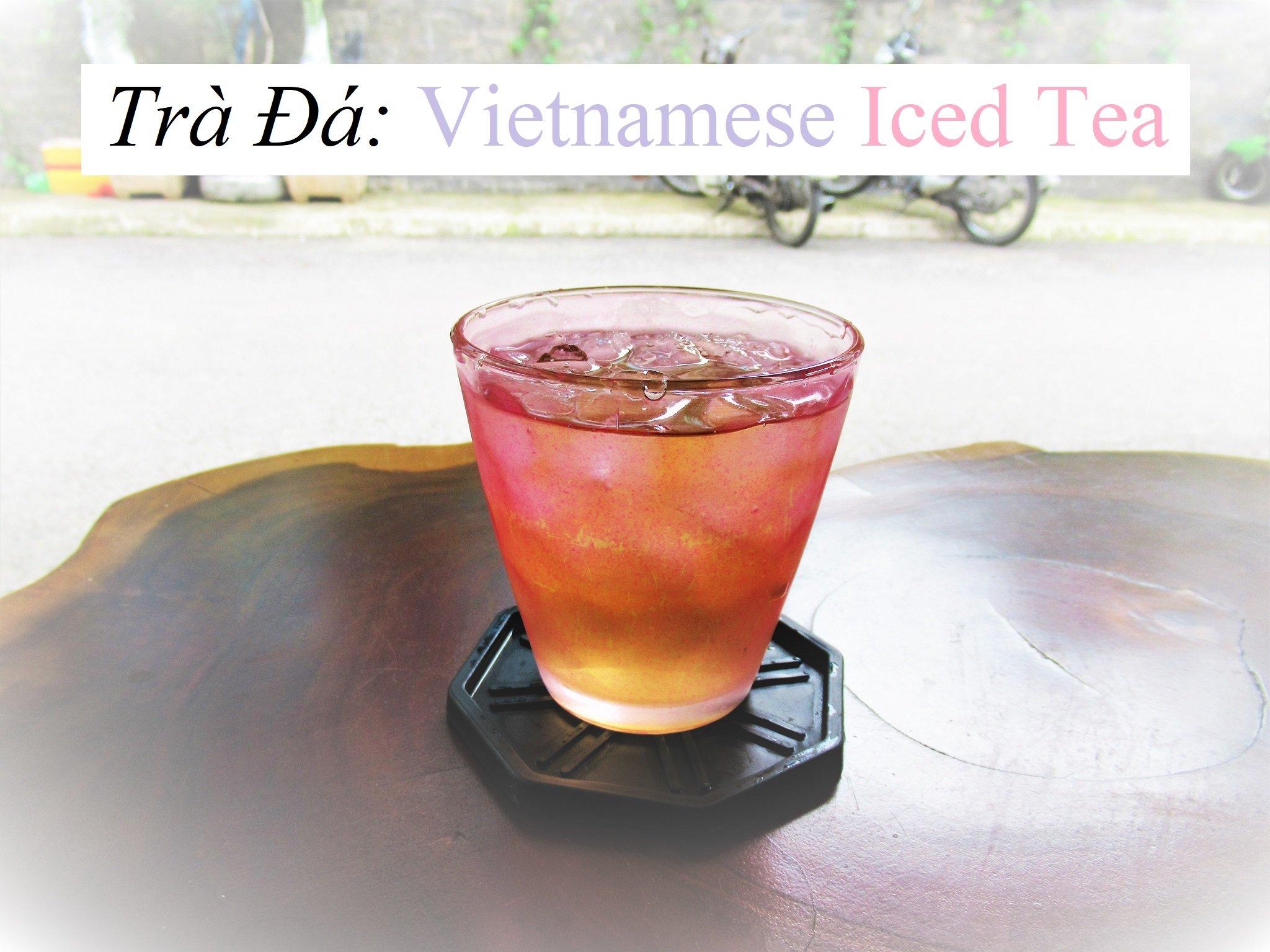 Trà Đá: Vietnamese Iced Tea