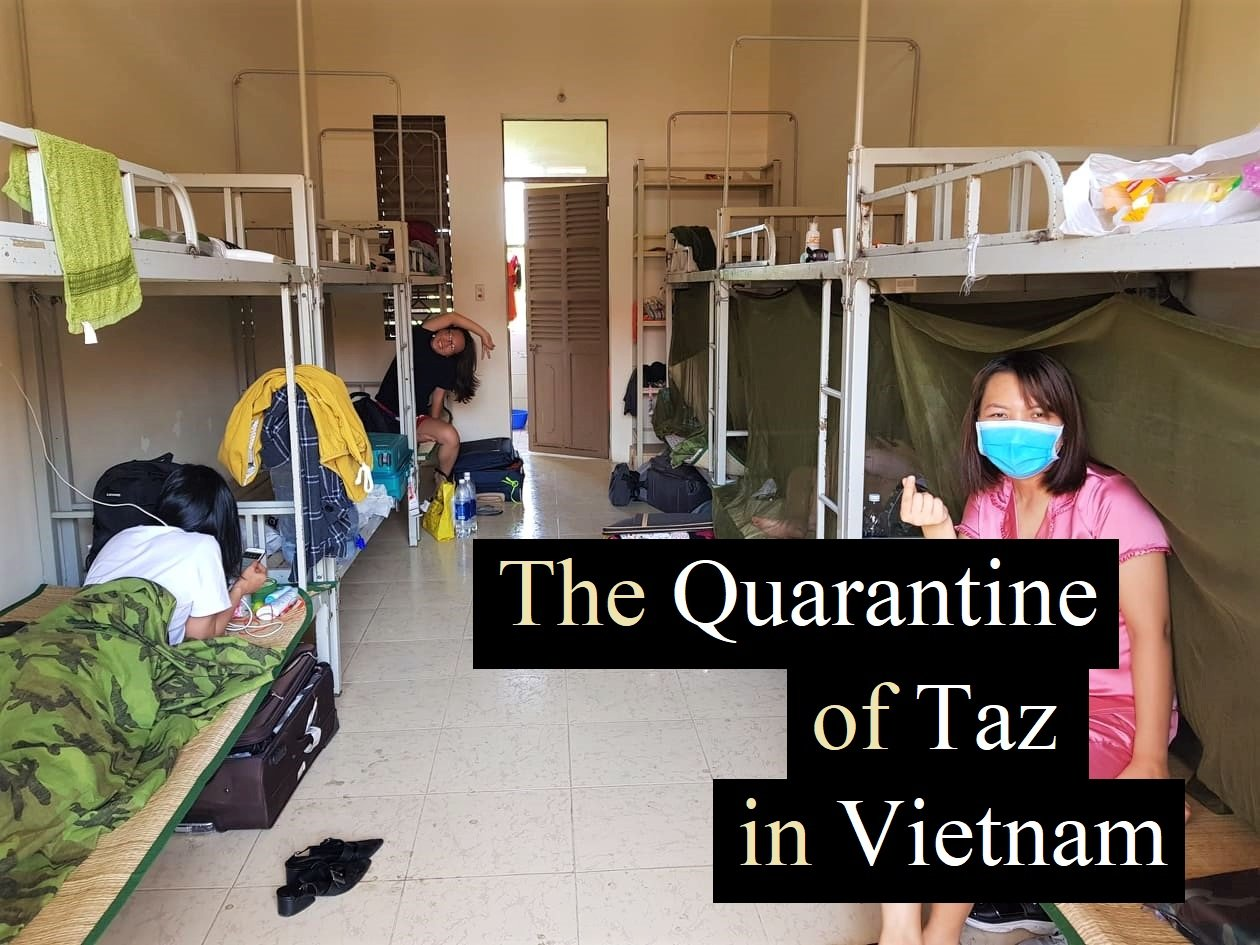 The Quarantine of Taz in Vietnam