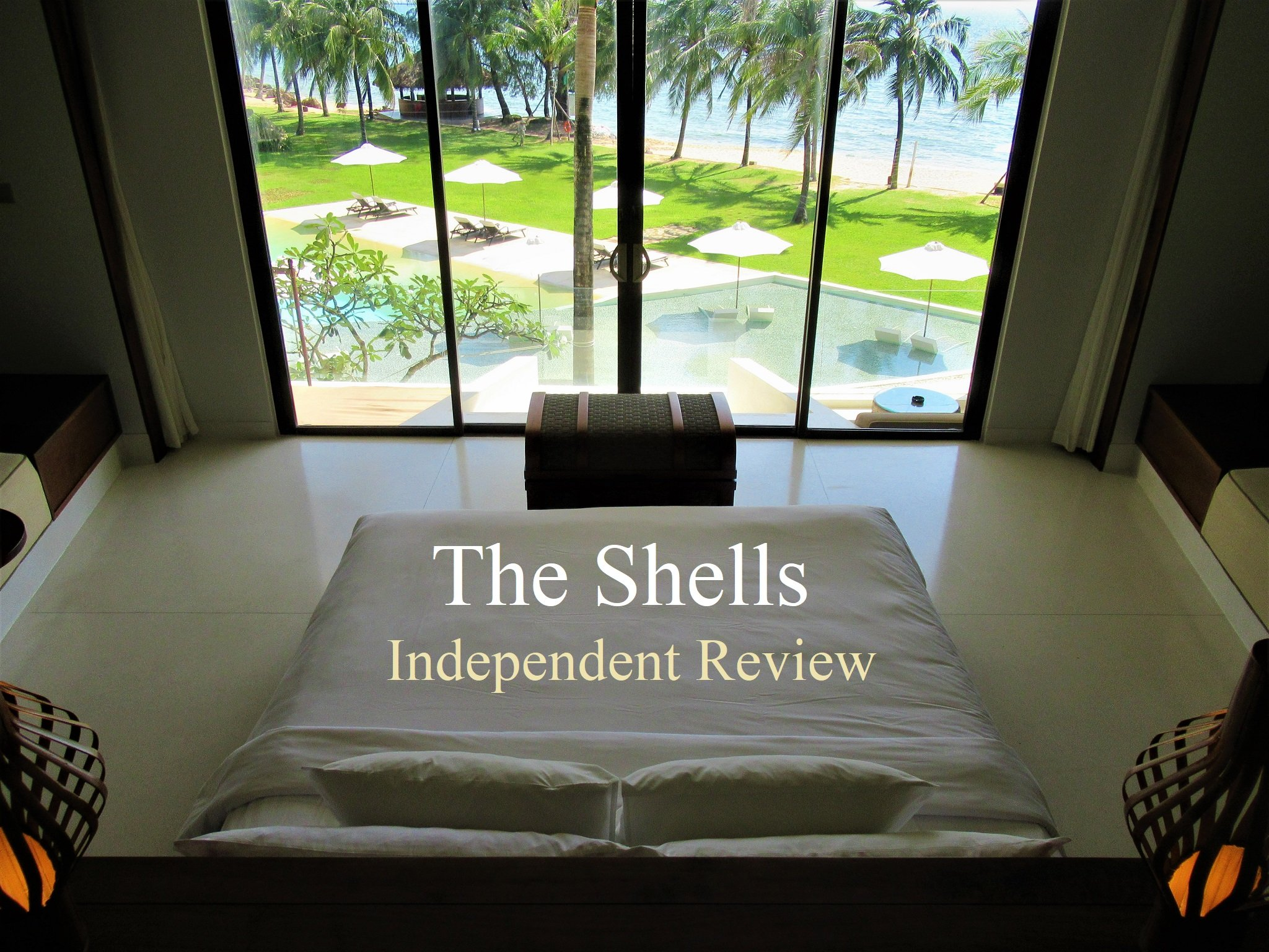 The Shells Resort, Phu Quoc Island, Vietnam, Independent Review