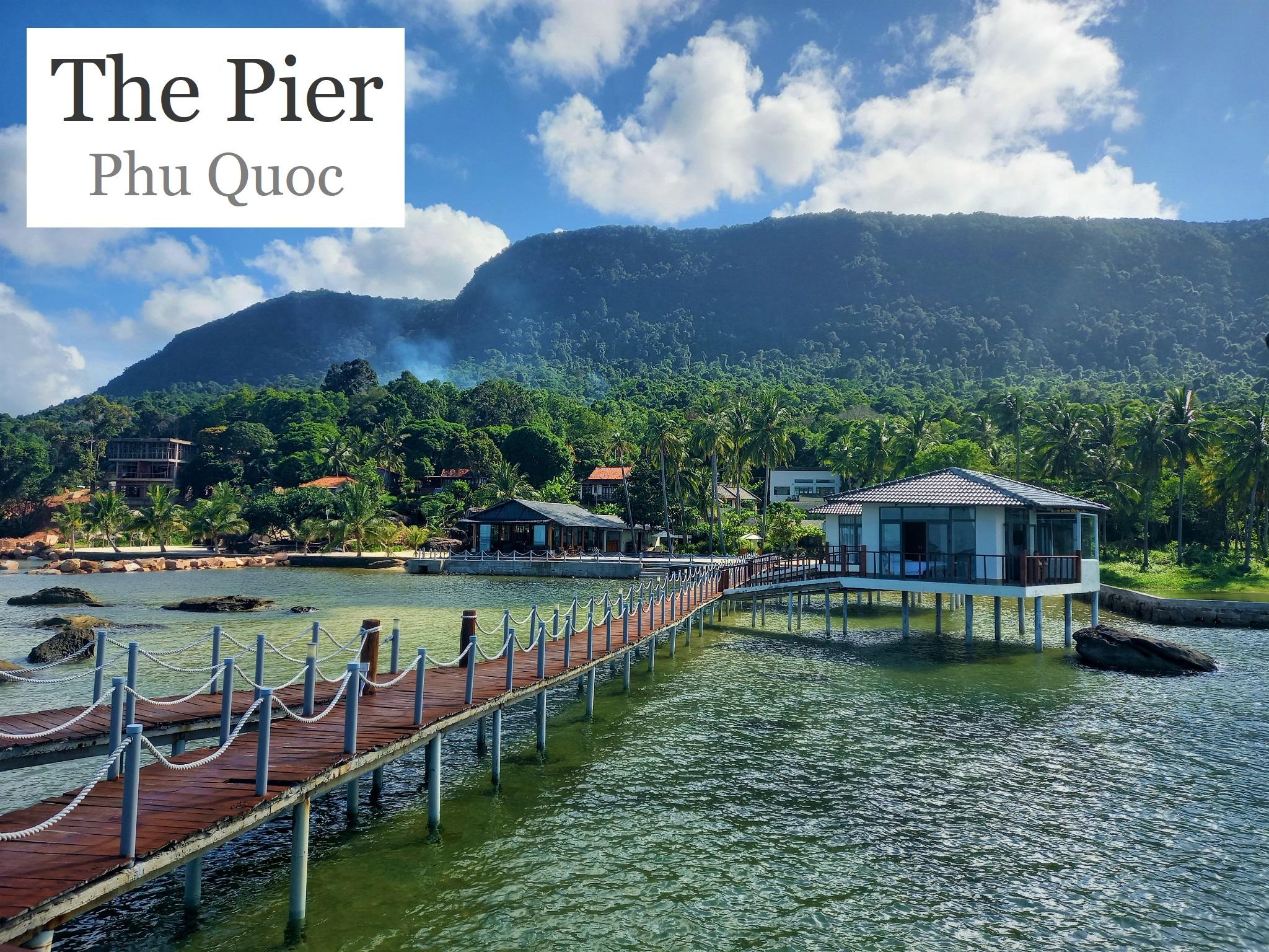 The Pier Phu Quoc Resort, Vietnam, Independent Review