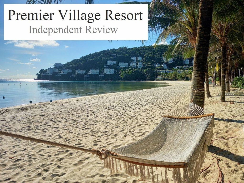 Premier Village Resort, Phu Quoc Island, Vietnam, Independent Review